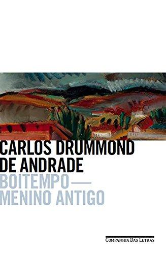 Boitempo. Menino Antigo, livro de Carlos Drummond de Andrade