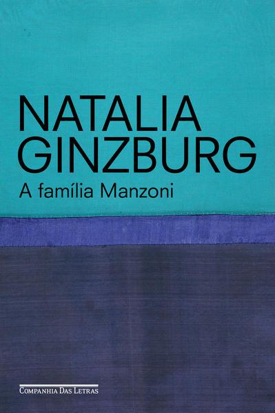 A Família Manzoni, livro de Natalia Ginzburg