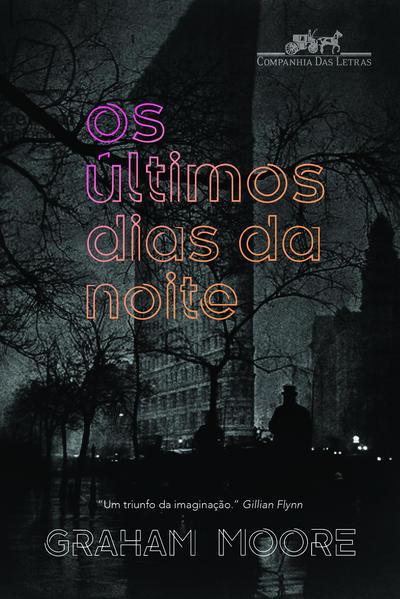 Os Últimos Dias da Noite, livro de Graham Moore