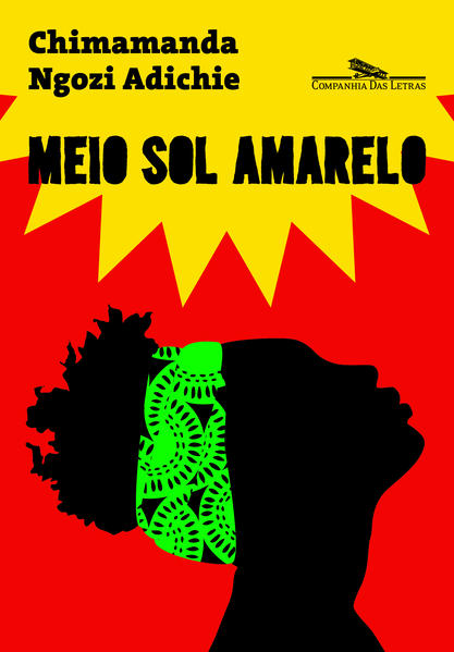 Meio Sol Amarelo - Capa Nova, livro de Chimamanda Ngozi Adichie