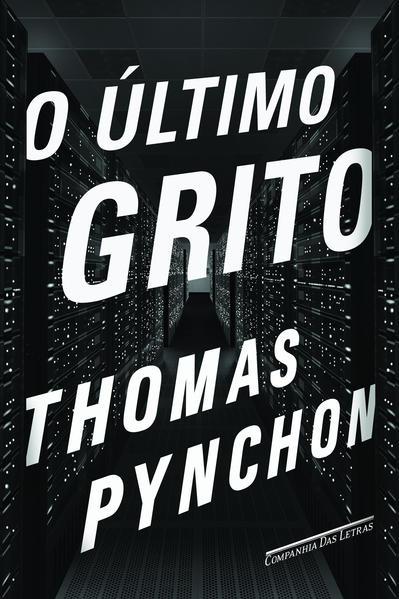 O Último Grito, livro de Thomas Pynchon