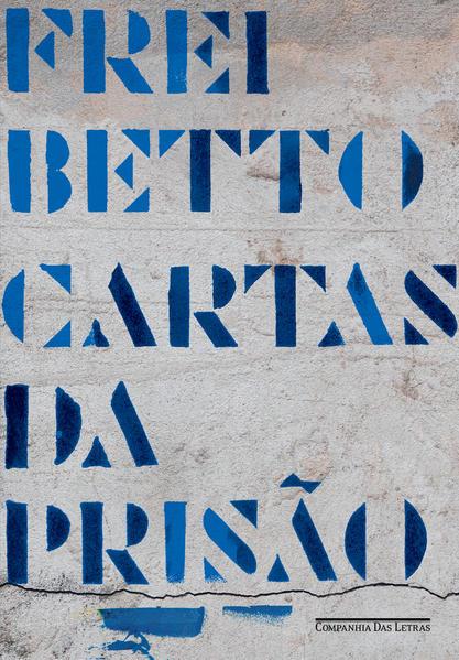 Cartas da prisão, livro de Frei Betto