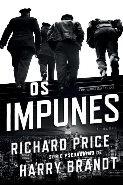 Os Impunes, livro de Richard Price
