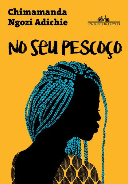 No Seu Pescoço, livro de Chimamanda Ngozi Adichie