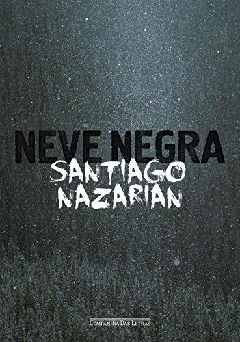 Neve Negra, livro de Santiago Nazarian