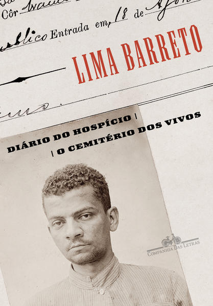 Diário do Hospício e O Cemitério dos Vivos, livro de Lima Barreto