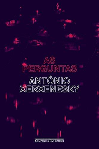 As Perguntas, livro de Antônio Xerxenesky