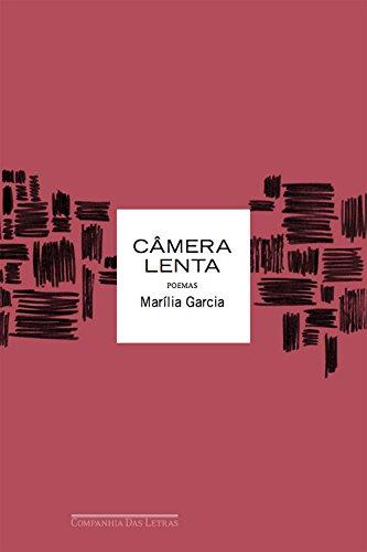 Câmera Lenta, livro de Marília Garcia