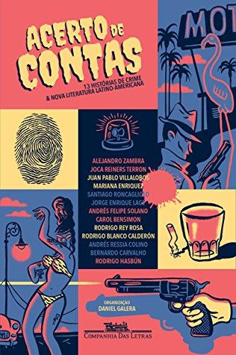 Acerto de Contas. Treze Histórias de Crime e Nova Literatura Latino-Americana, livro de Vários Autores
