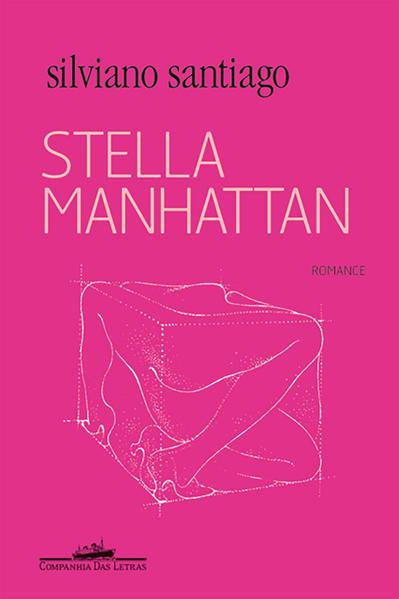 Stella Manhattan - Romance, livro de Silviano Santiago