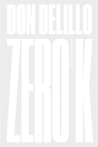 Zero K. Romance, livro de Don Delillo