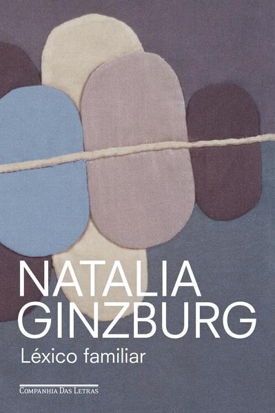 Léxico Familiar, livro de Natalia Ginzburg