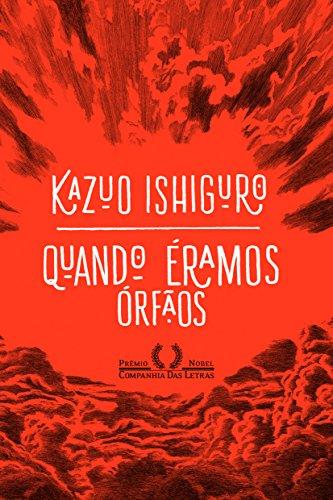 Quando Éramos Órfãos, livro de Kazuo Ishiguro