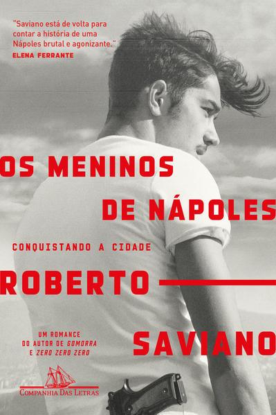 Os meninos de Nápoles, livro de Roberto Saviano