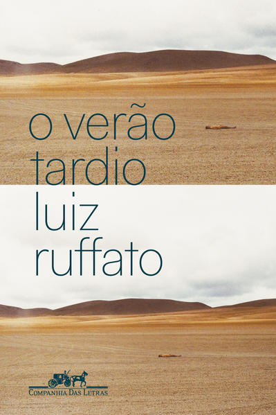 O verão tardio, livro de Luiz Ruffato