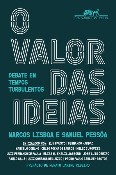 O valor das ideias. Debate em tempos turbulentos, livro de Vários autores