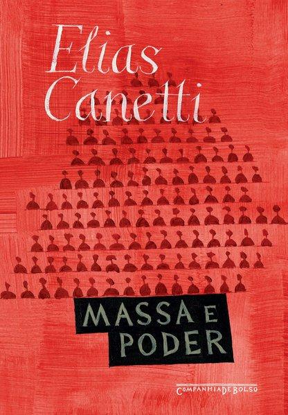 Massa e poder (edição de bolso), livro de Elias Canetti