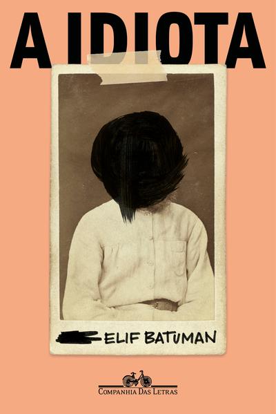 A idiota, livro de Elif Batuman