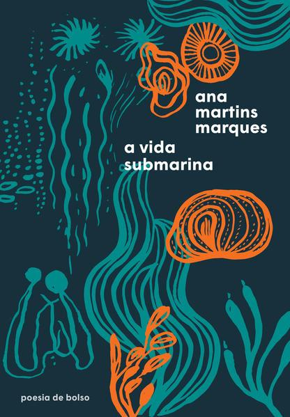 A vida submarina, livro de Ana Martins Marques