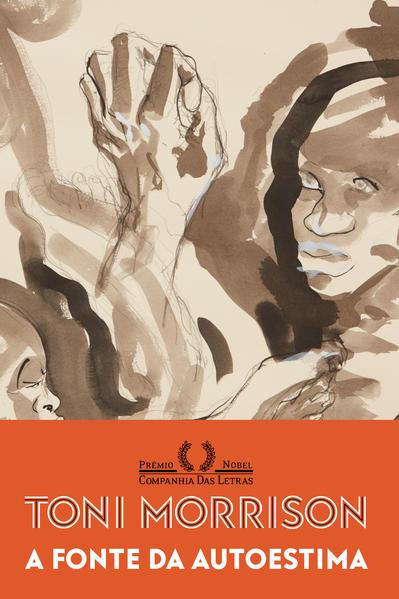 A fonte da autoestima. Ensaios, discursos e reflexões, livro de Toni Morrison