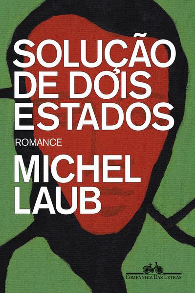 Solução de dois Estados, livro de Michel Laub