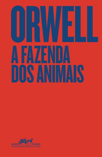 A Fazenda dos Animais - Edição especial, livro de George Orwell