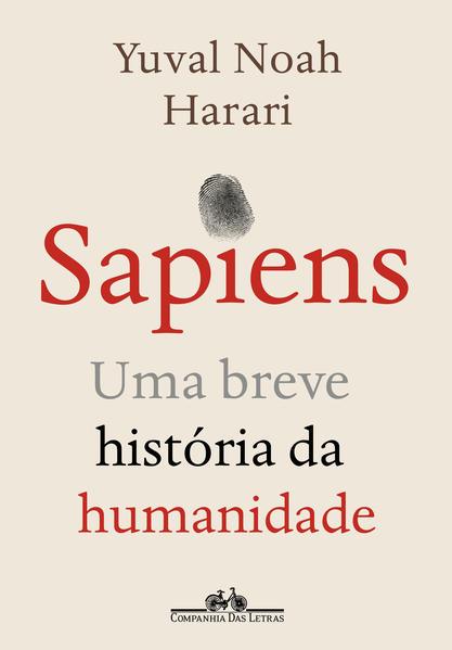 Sapiens (Nova edição). Uma breve história da humanidade, livro de Yuval Noah Harari