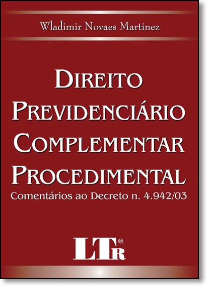 Direito Previdenciário Complementar Procedimental, livro de Wladimir Novaes Martinez