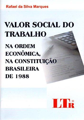 VALOR SOCIAL DO TRABALHO, livro de Daniela de Freitas Marques