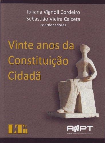 VINTE ANOS DA CONSTITUICAO CIDADA, livro de CORDEIRO