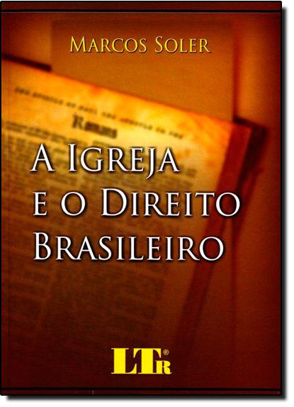 Igreja e o Direito Brasileiro, A, livro de Marcos Soler