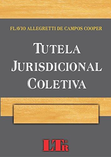 Tutela Jurisdicional Coletiva, livro de Flavio Cooper