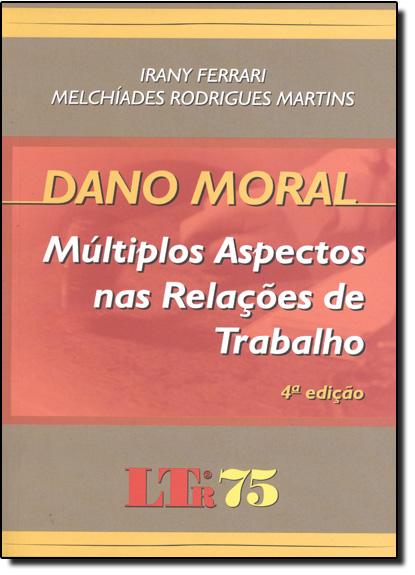 Dano Moral, livro de Rany Ferrari | Melchíades Rodrigues Martins