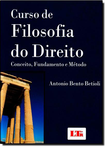 Curso de Filosofia do Direito, livro de Antonio Bento Betioli