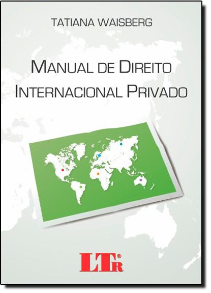 Manual de Direito Internacional Privado, livro de Tatiana Waisberg