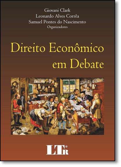 Direito Econômico Em Debate, livro de Giovani Clark