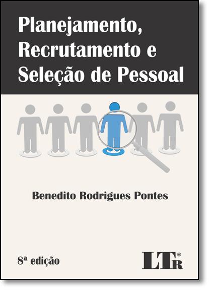 Planejamento, Recrutamento e Seleção de Pessoal, livro de Benedito Rodrigues Pontes