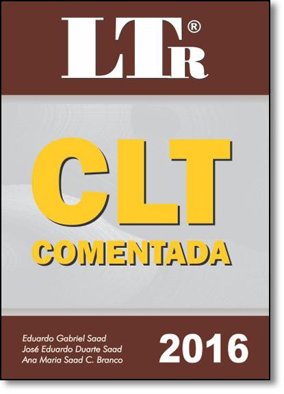 Clt Comentada, livro de Eduardo Gabriel Saad