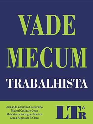 Vade Mecum Trabalhista, livro de Armando Casimiro Costa Filho