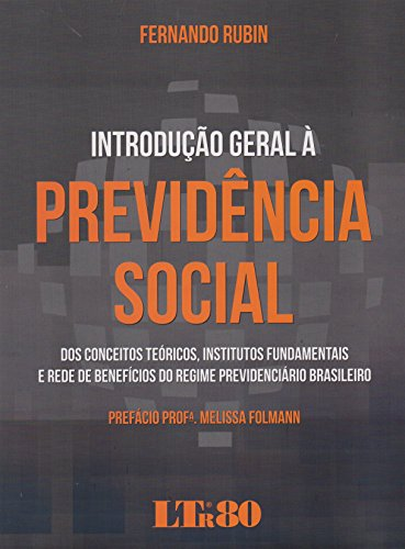 Introdução Geral À Previdência Social, livro de Fernando Rubin