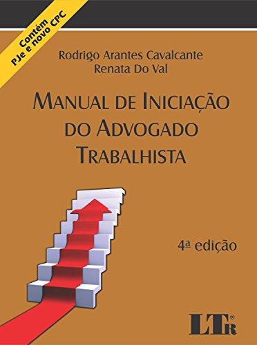Manual de Iniciação do Advogado Trabalhista, livro de Rodrigo Arantes Cavalcante, Renata do Val