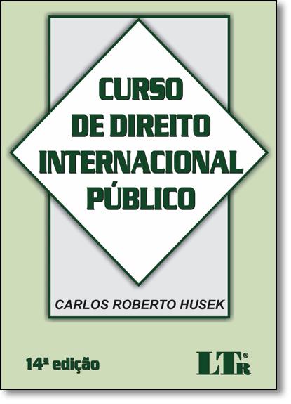 Curso de Direito Internacional Público, livro de Carlos Roberto Husek