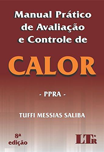 Manual Prático de Avaliação e Controle de Calor, livro de Tuffi Messias Saliba
