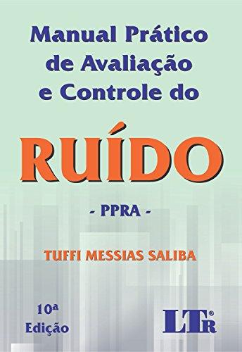 Manual Prático de Avaliação e Controle do Ruído, livro de Tuffi Messias Saliba