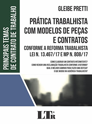 Prática Trabalhista com Modelos de Peças e Contratos, livro de Gleibe Pretti