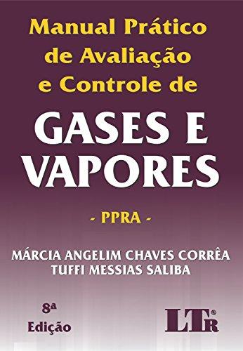 Manual Prático de Avaliação e Controle de Gases e Vapores, livro de Tuffi Messias Saliba, Márcia Angelim Chaves Corrêa