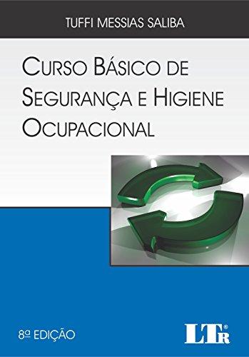 Curso Básico de Segurança e Higiene Ocupacional, livro de Tuffi Messias Saliba