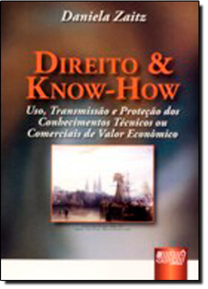 Direito e Know-How, livro de Clarisse Zaitz