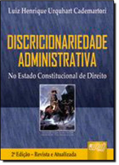 DISCRICIONARIEDADE ADMINISTRATIVA, livro de CADEMARTORI
