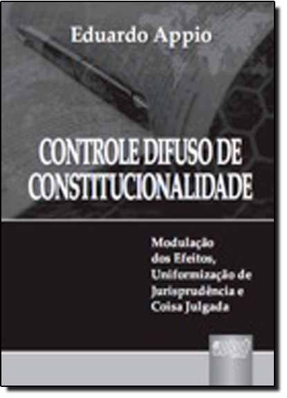 CONTROLE DIFUSO DE CONSTITUCIONALIDADE, livro de APPIO